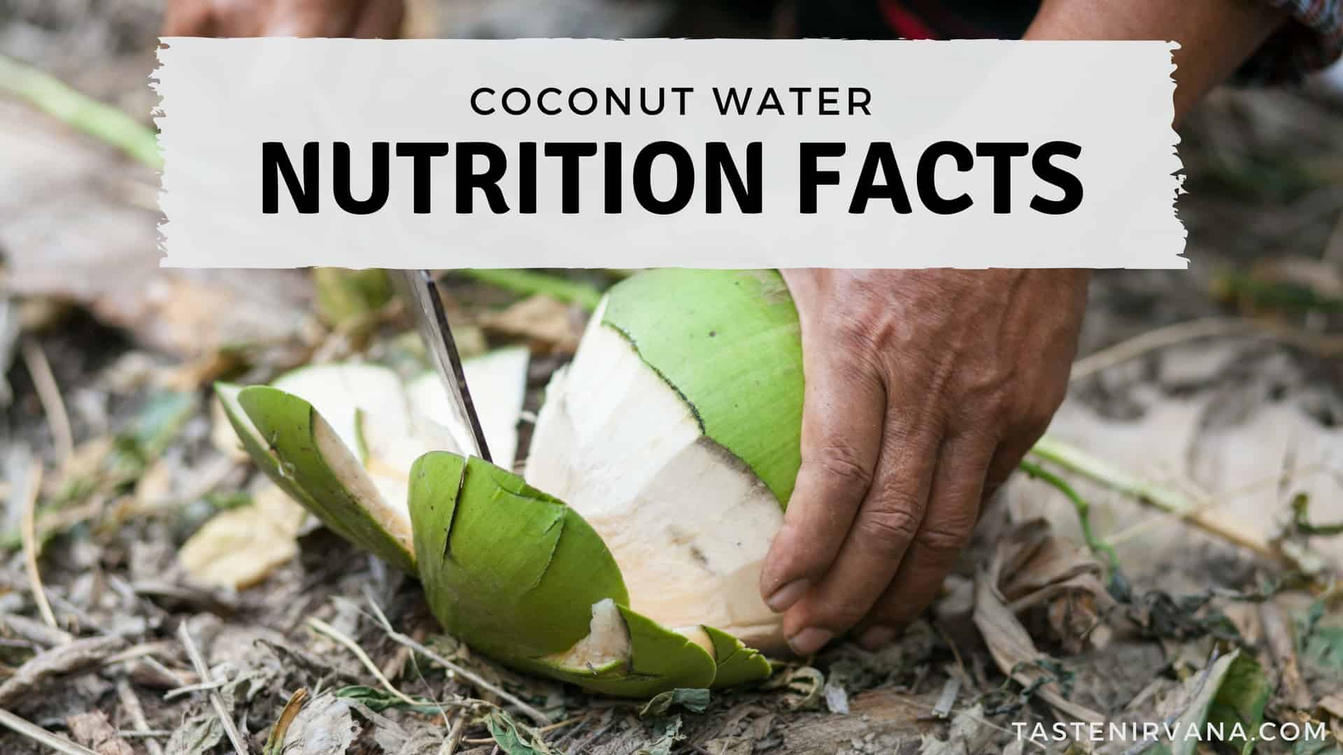 Blog Cover Image - Coconut Water Nutrition Facts