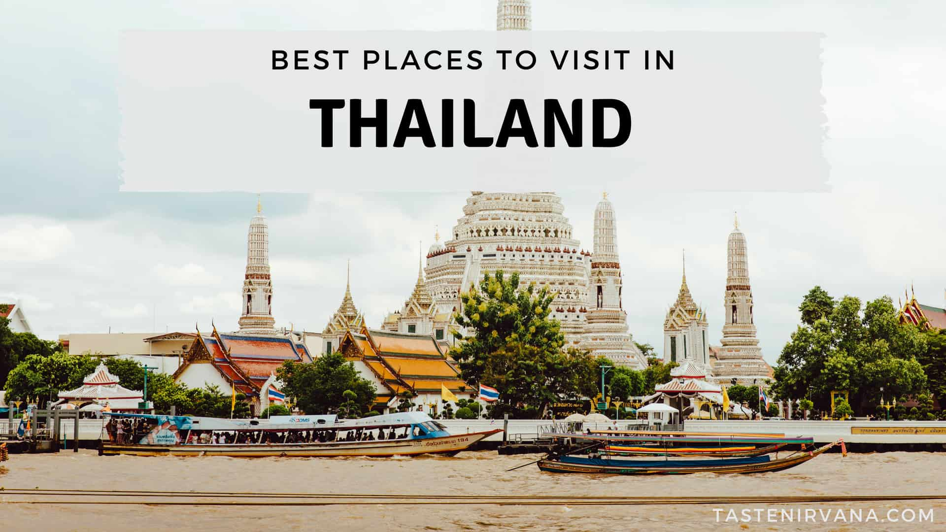 Blog Cover - Best Places to visit in Thailand