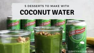 Blog Cover Image of 5 Desserts to Make With Coconut Water