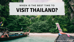 Blog Cover Image - When is the Best Time to Visit Thailand